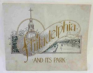 Philadelphia and it`s Park, um 1900