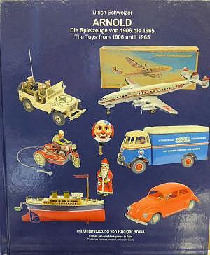 Arnold - Die Spielzeug von 1906 bis 1965