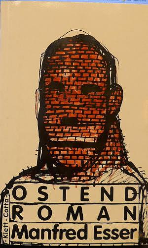 OSTEND ROMAN von Manfred Esser, Klett-Cotta 1983