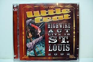 "Little Feat ""Highwire Act Live in St. Louis 2003"" 2CD"